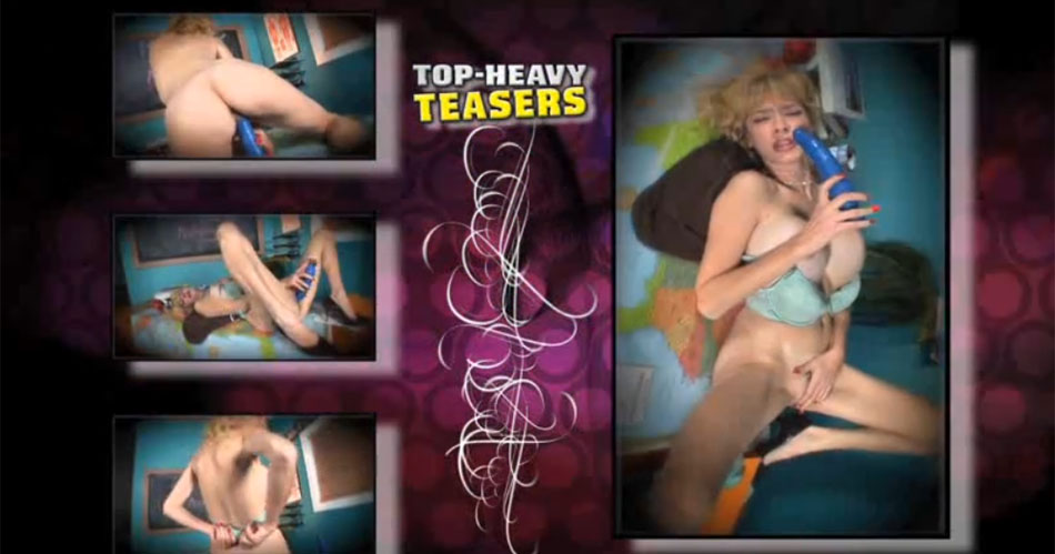 «Top-Heavy Teasers»